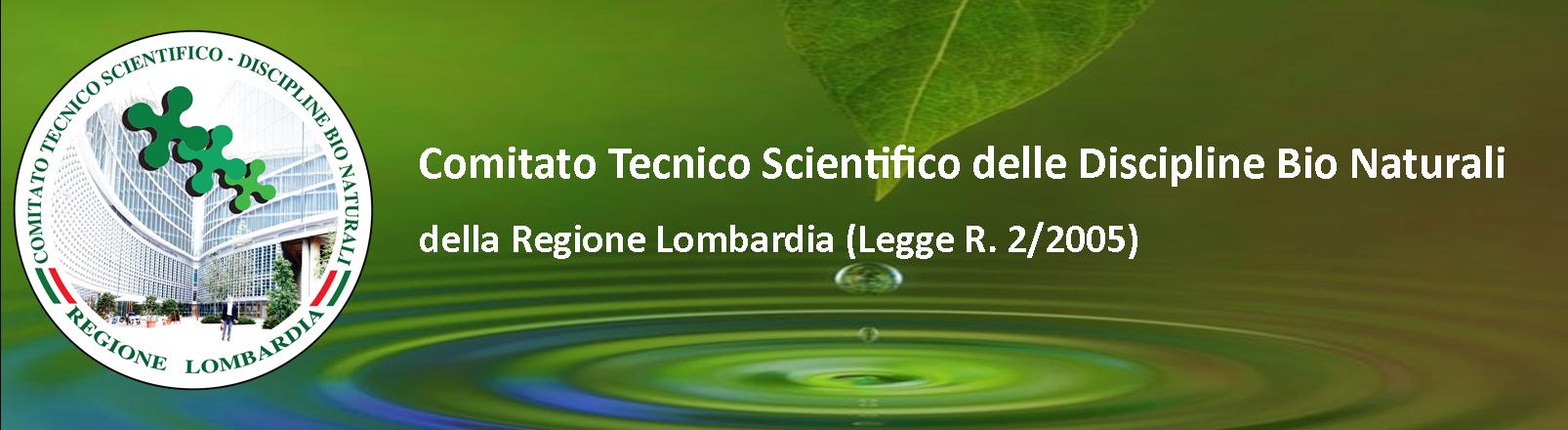 Comitato Tecnico Scientifico Discipline Bio Naturali  della Regione Lombardia